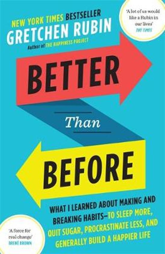 Voorkant boek Better than Before van Gretchen Rubin