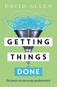Getting Things Done - David Allen (NL-versie)