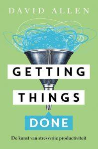 Getting Things Done - David Allen (NL-versie)